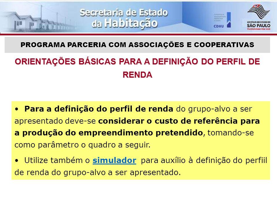 ORIENTAÇÕES BÁSICAS PARA A DEFINIÇÃO DO PERFIL DE RENDA