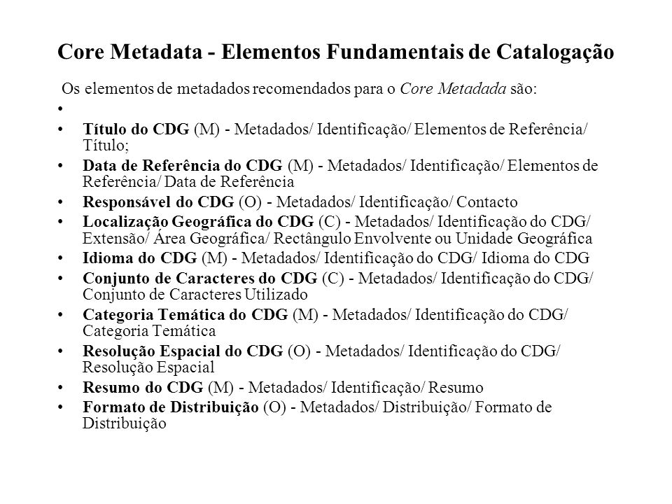 Core Metadata - Elementos Fundamentais de Catalogação