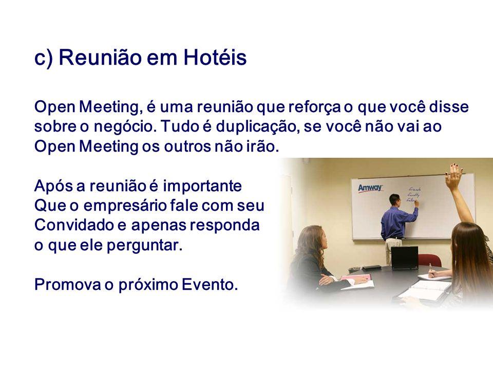 c) Reunião em Hotéis