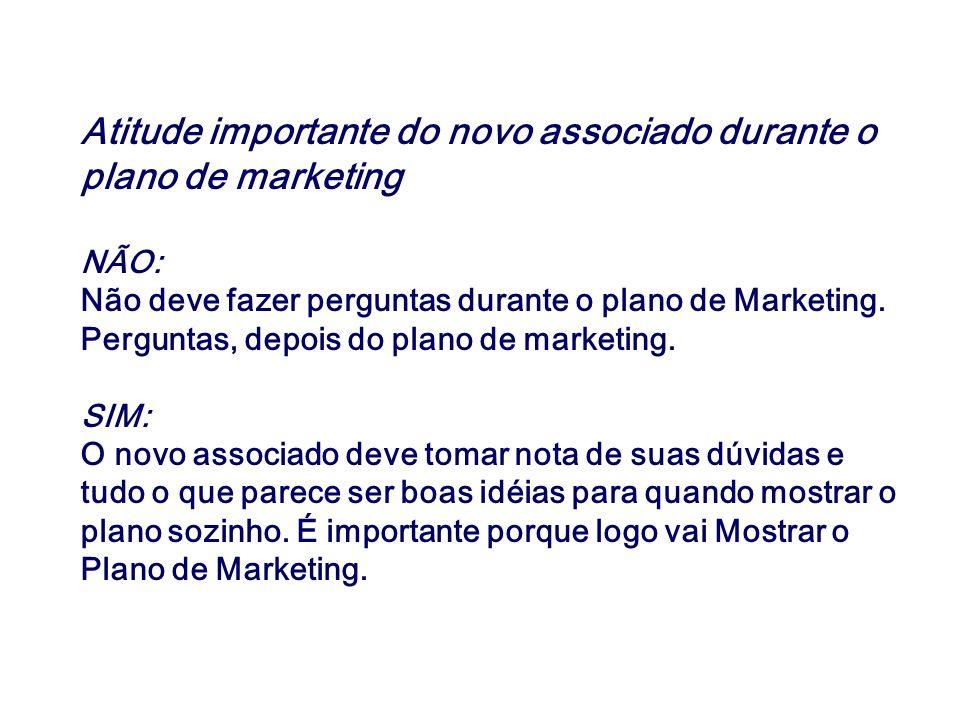 Atitude importante do novo associado durante o plano de marketing