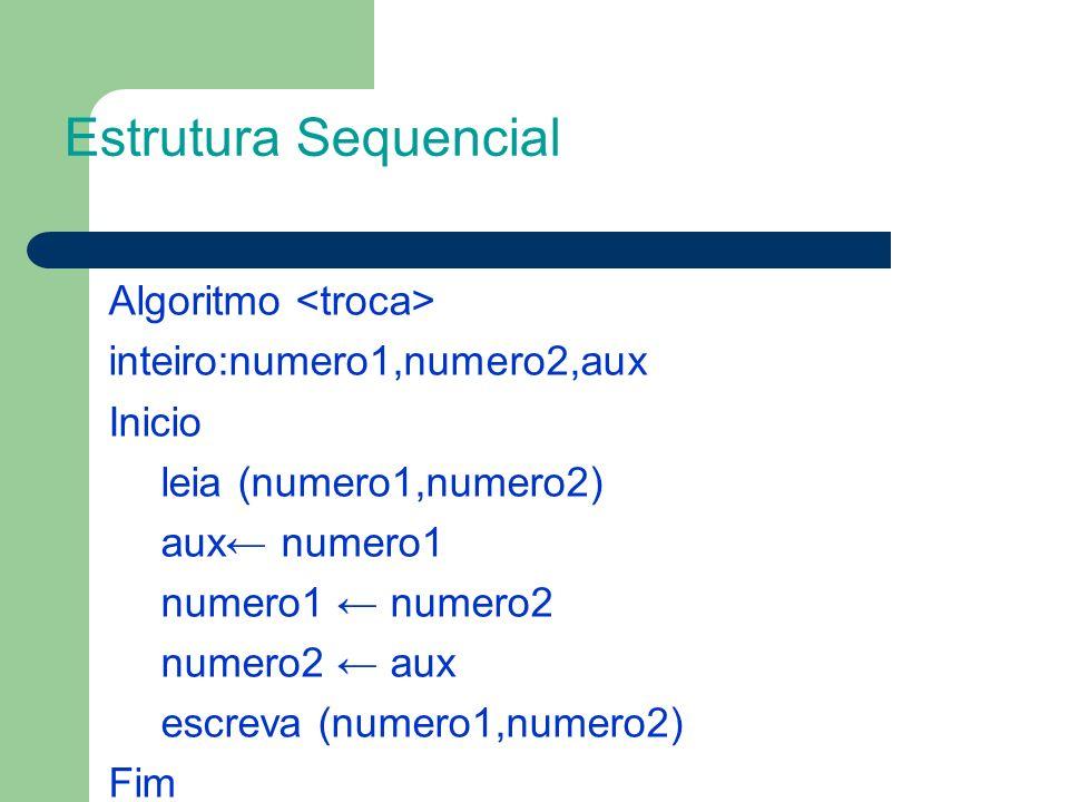 Estrutura Sequencial Algoritmo <troca>