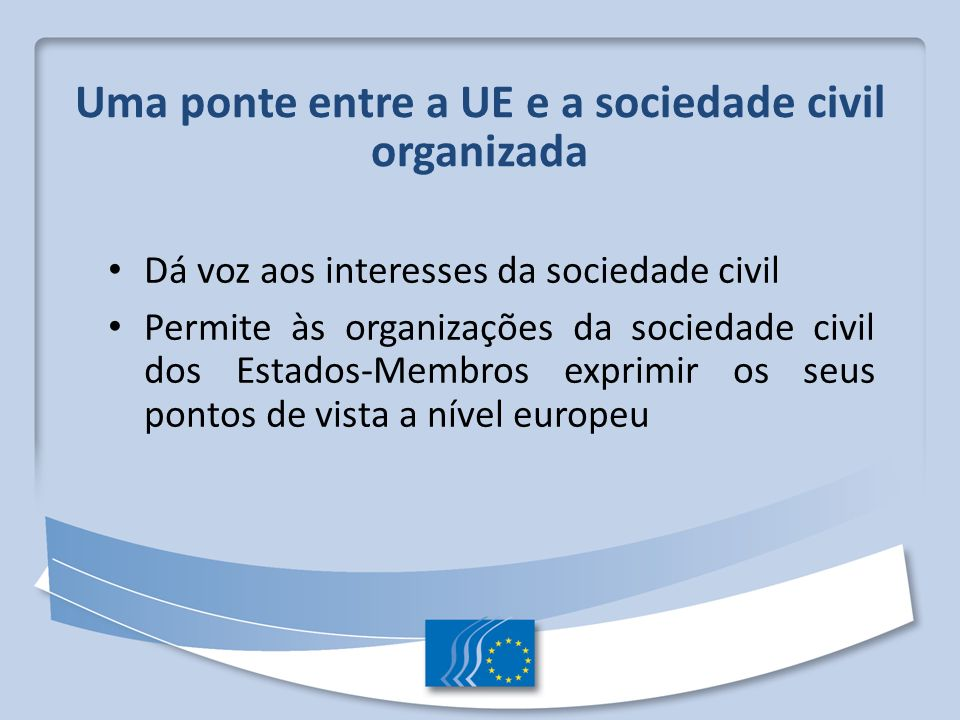 Uma ponte entre a UE e a sociedade civil organizada