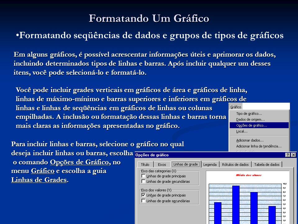 Formatando seqüências de dados e grupos de tipos de gráficos
