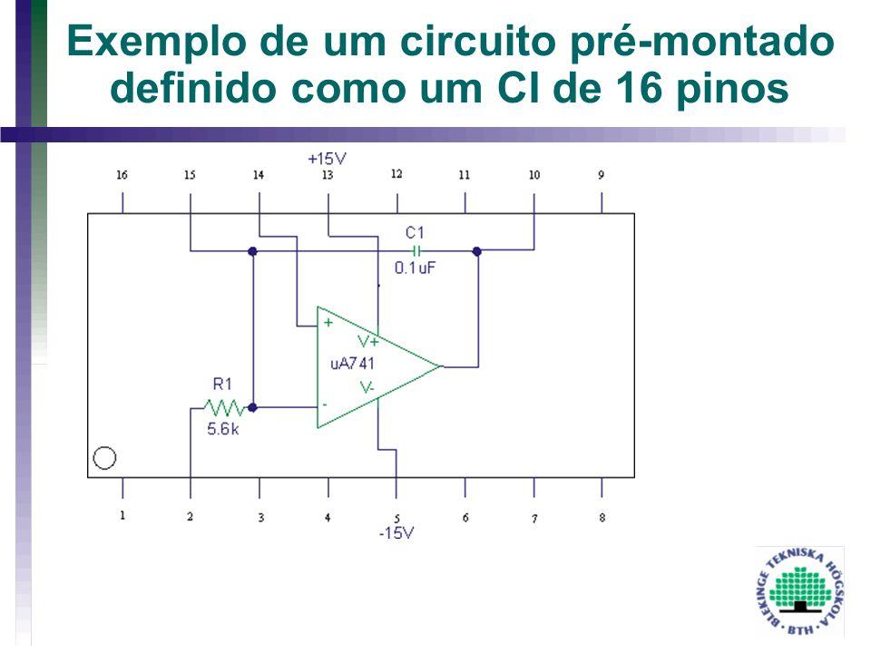 Exemplo de um circuito pré-montado definido como um CI de 16 pinos