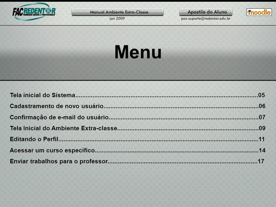 Menu Tela inicial do Sistema..........................................................................................................05.