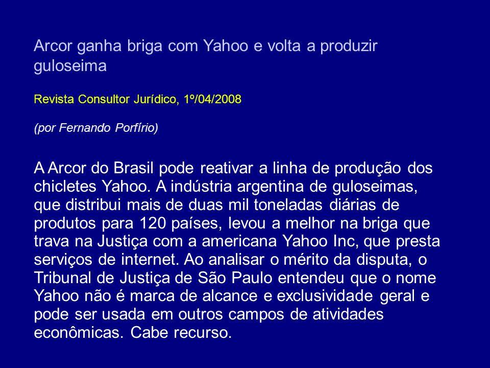 Arcor ganha briga com Yahoo e volta a produzir guloseima