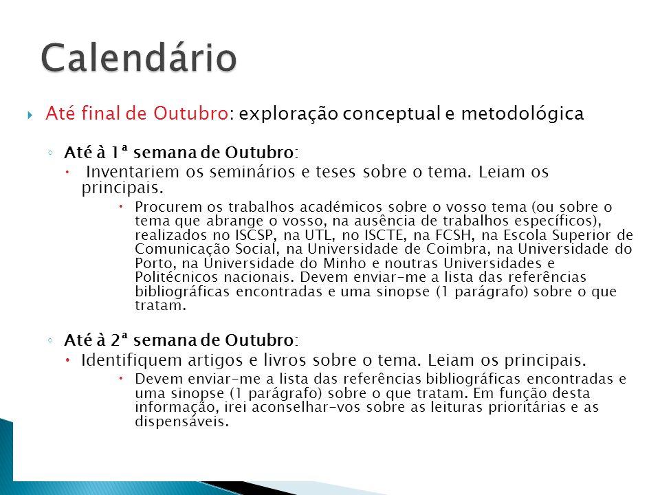 Calendário Até final de Outubro: exploração conceptual e metodológica