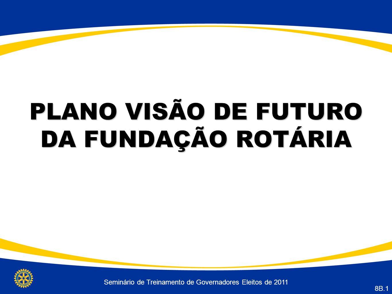 PLANO VISÃO DE FUTURO DA FUNDAÇÃO ROTÁRIA