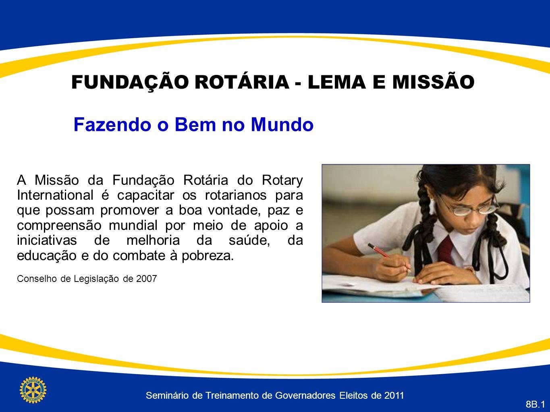 FUNDAÇÃO ROTÁRIA - LEMA E MISSÃO