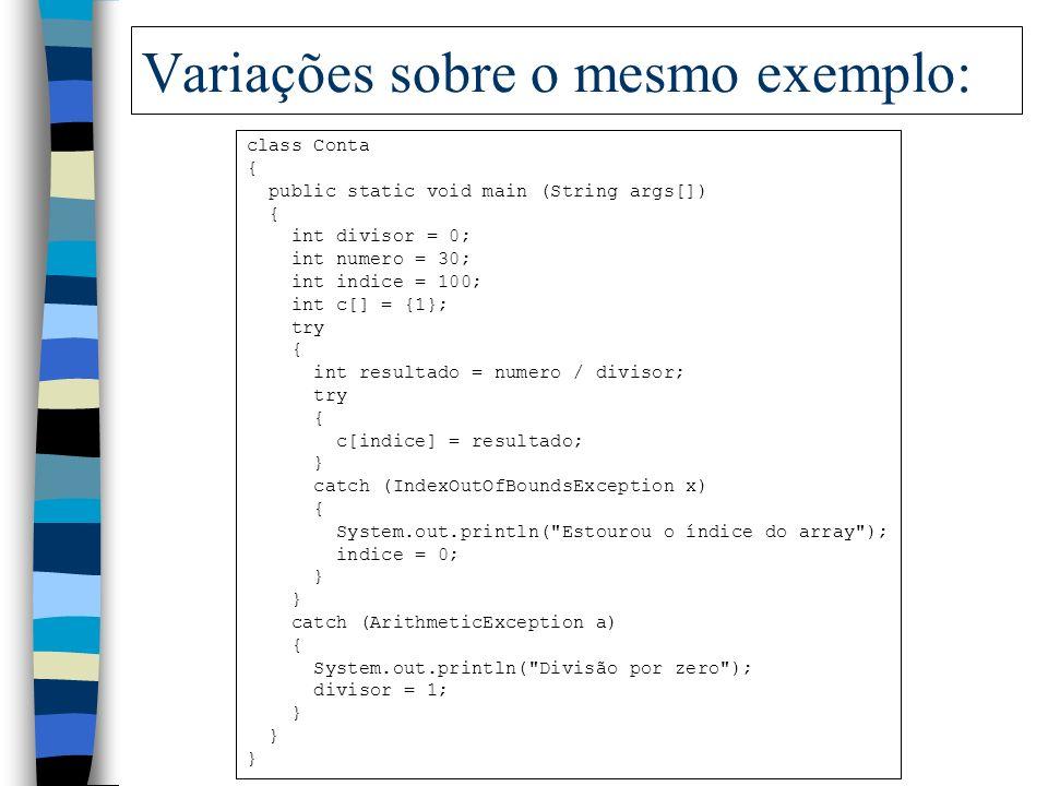 Variações sobre o mesmo exemplo:
