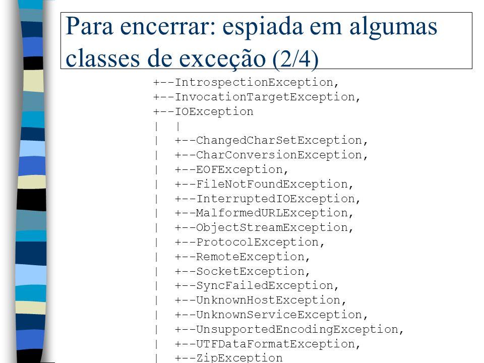 Para encerrar: espiada em algumas classes de exceção (2/4)