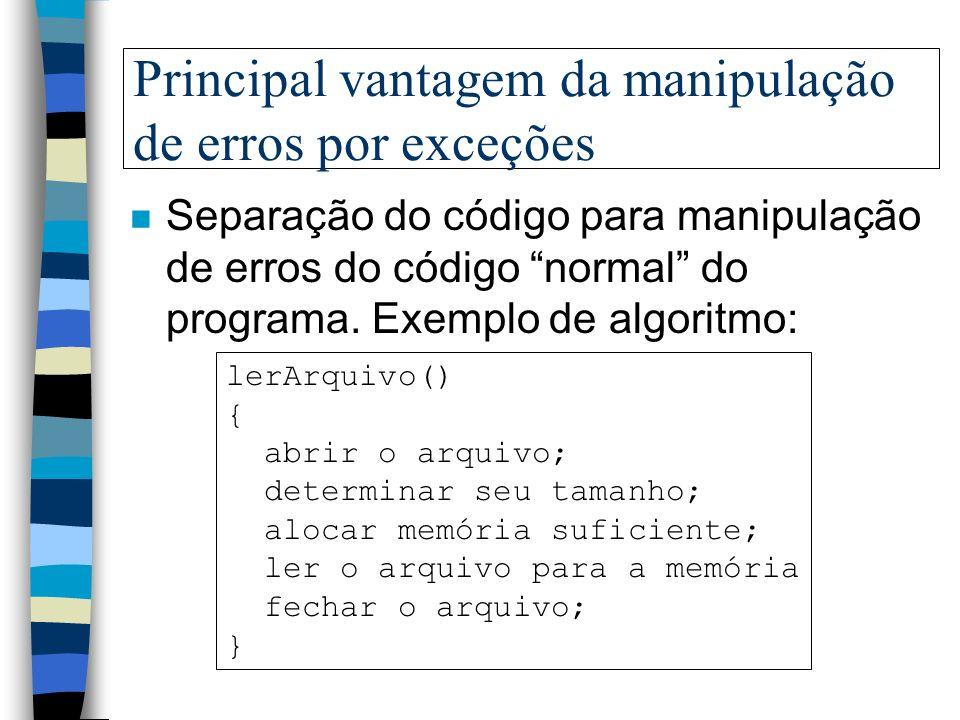 Principal vantagem da manipulação de erros por exceções