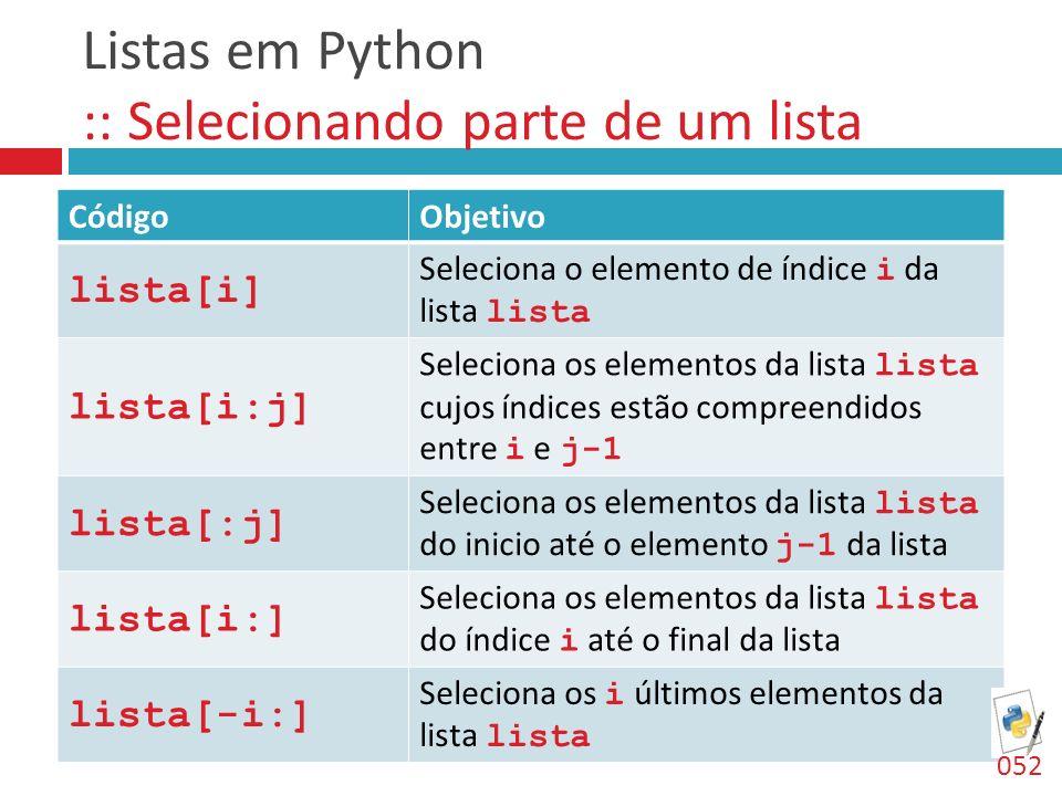 Listas em Python :: Selecionando parte de um lista