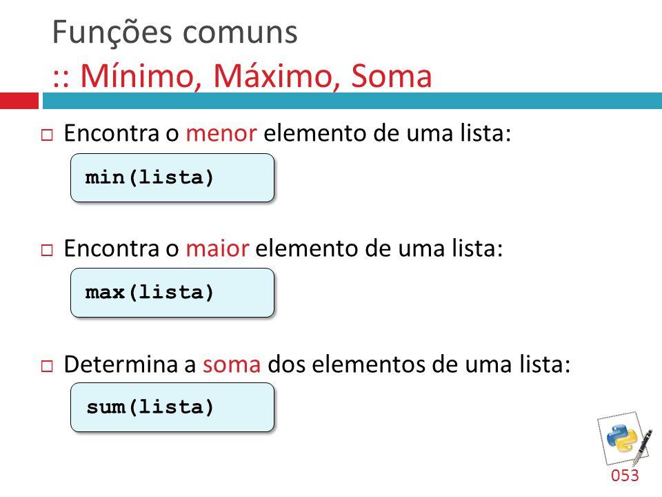 Funções comuns :: Mínimo, Máximo, Soma