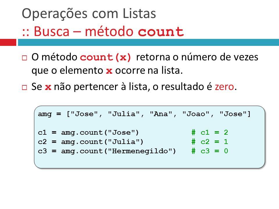 Operações com Listas :: Busca – método count