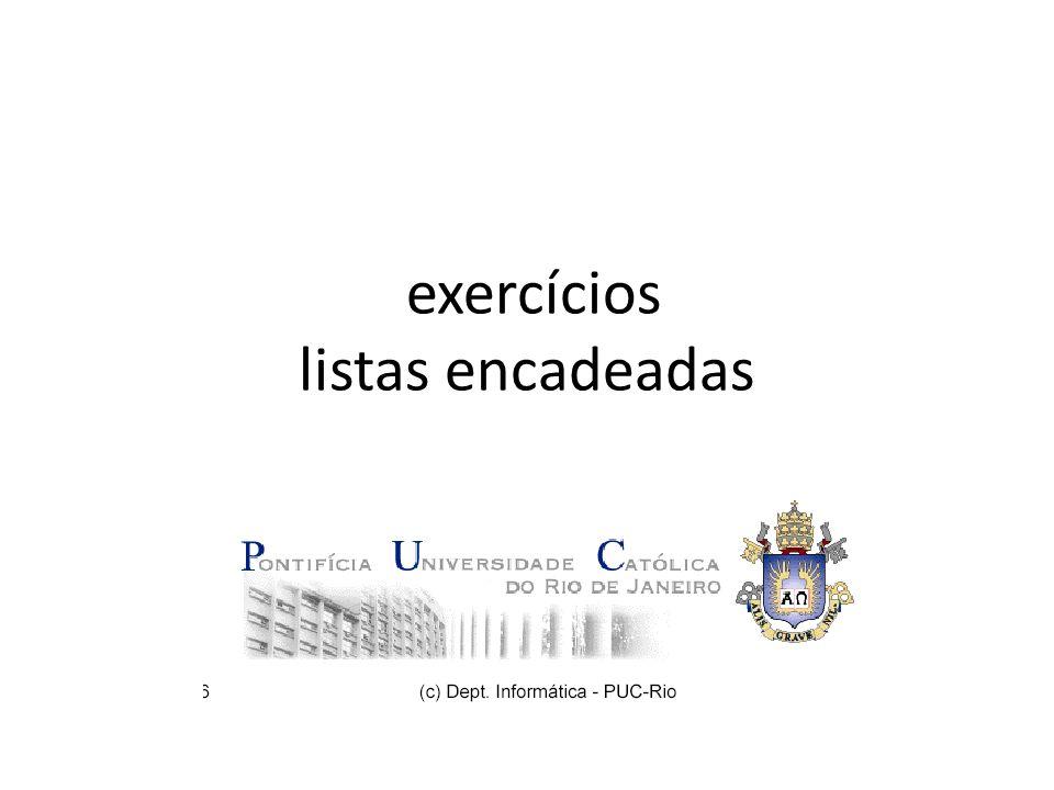 exercícios listas encadeadas
