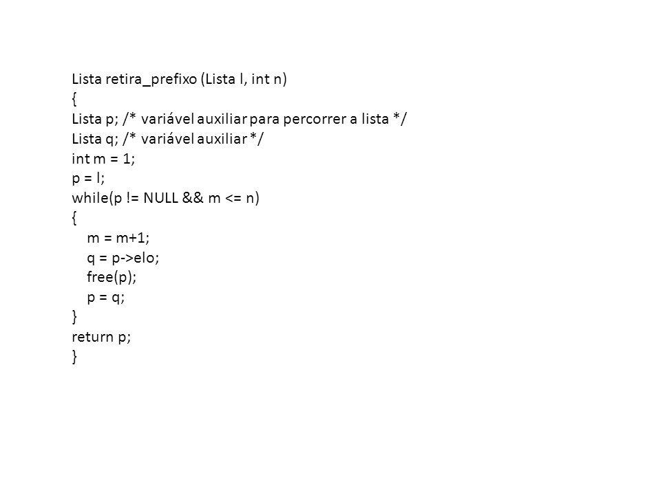 Lista retira_prefixo (Lista l, int n)
