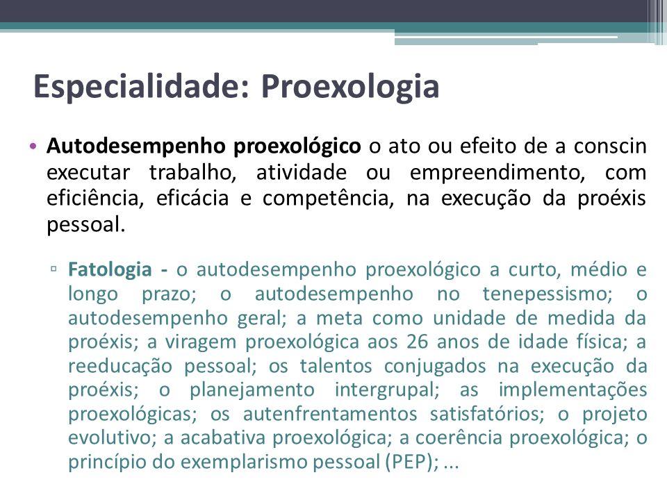 Especialidade: Proexologia