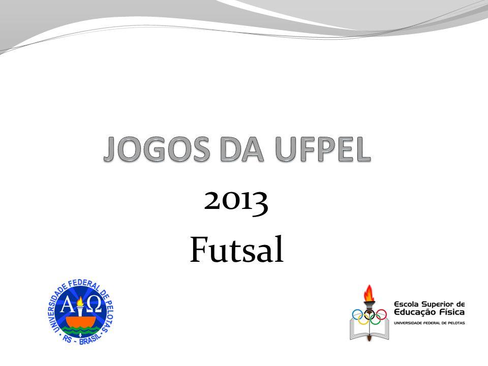 JOGOS DA UFPEL 2013 Futsal