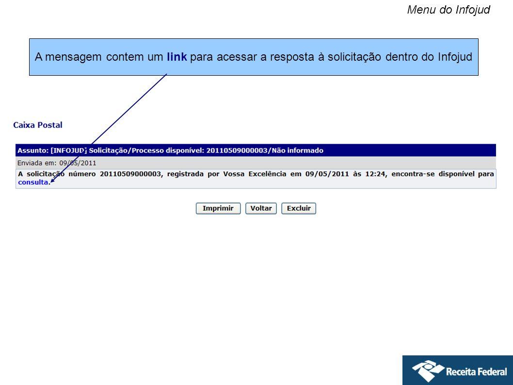 Menu do Infojud A mensagem contem um link para acessar a resposta à solicitação dentro do Infojud