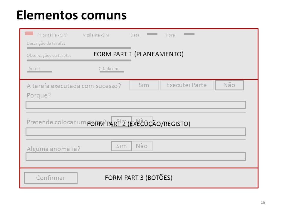 Elementos comuns FORM PART 1 (PLANEAMENTO)