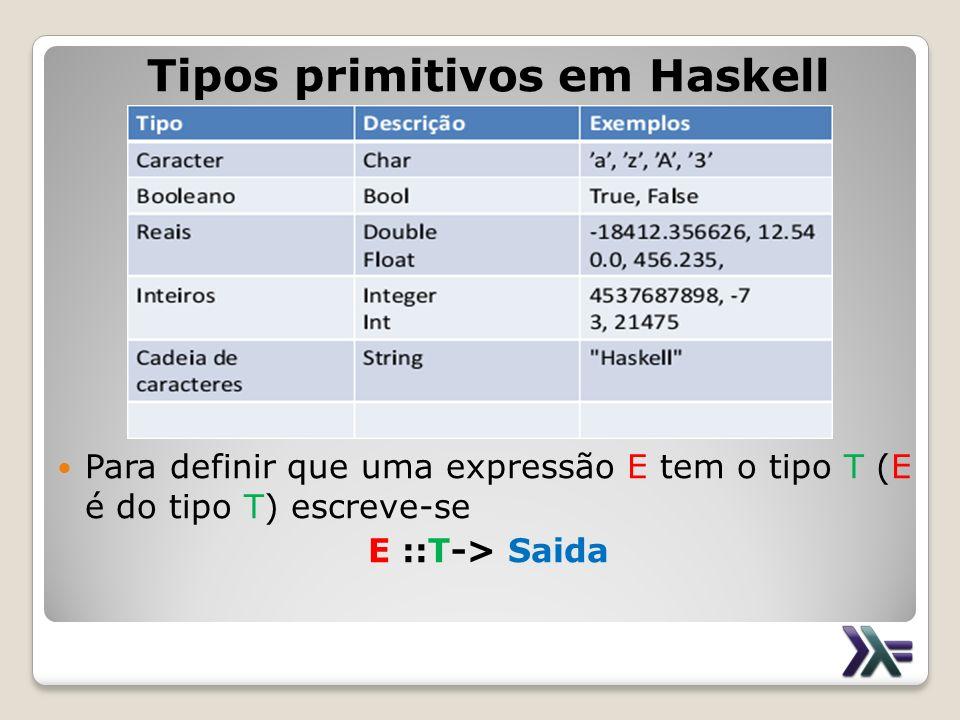 Tipos primitivos em Haskell