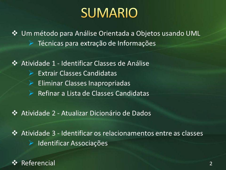 SUMARIO Um método para Análise Orientada a Objetos usando UML