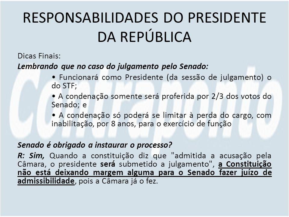 RESPONSABILIDADES DO PRESIDENTE DA REPÚBLICA