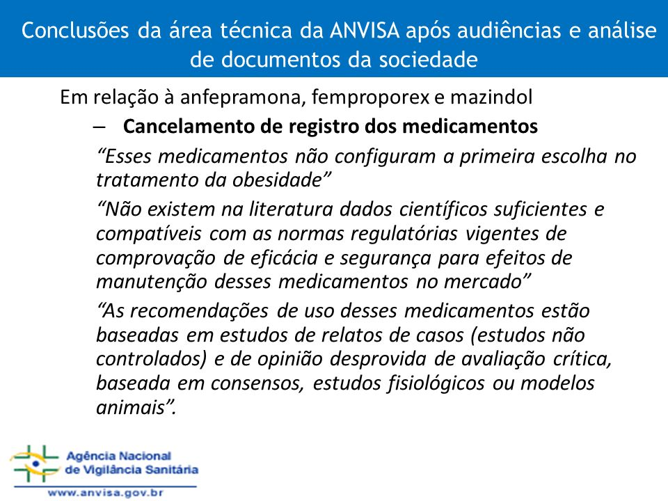 Conclusões da área técnica da ANVISA após audiências e análise de documentos da sociedade