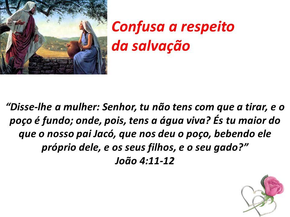 Confusa a respeito da salvação
