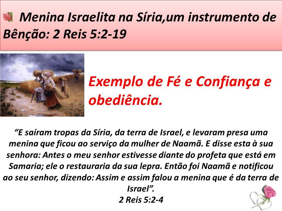Menina Israelita na Síria,um instrumento de Bênção: 2 Reis 5:2-19