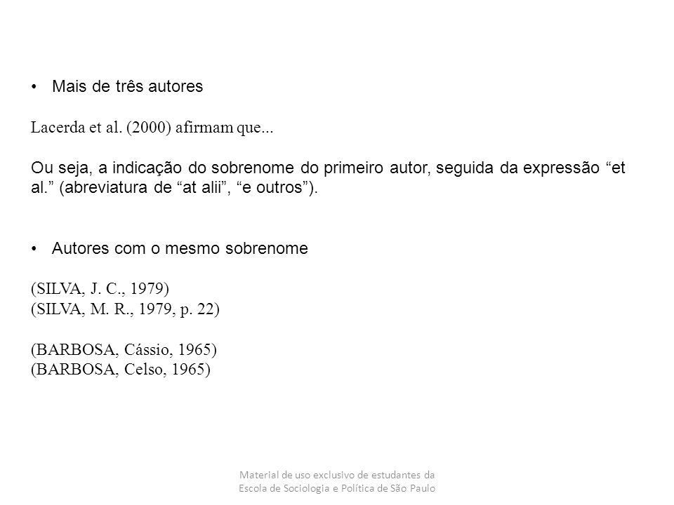 Lacerda et al. (2000) afirmam que...