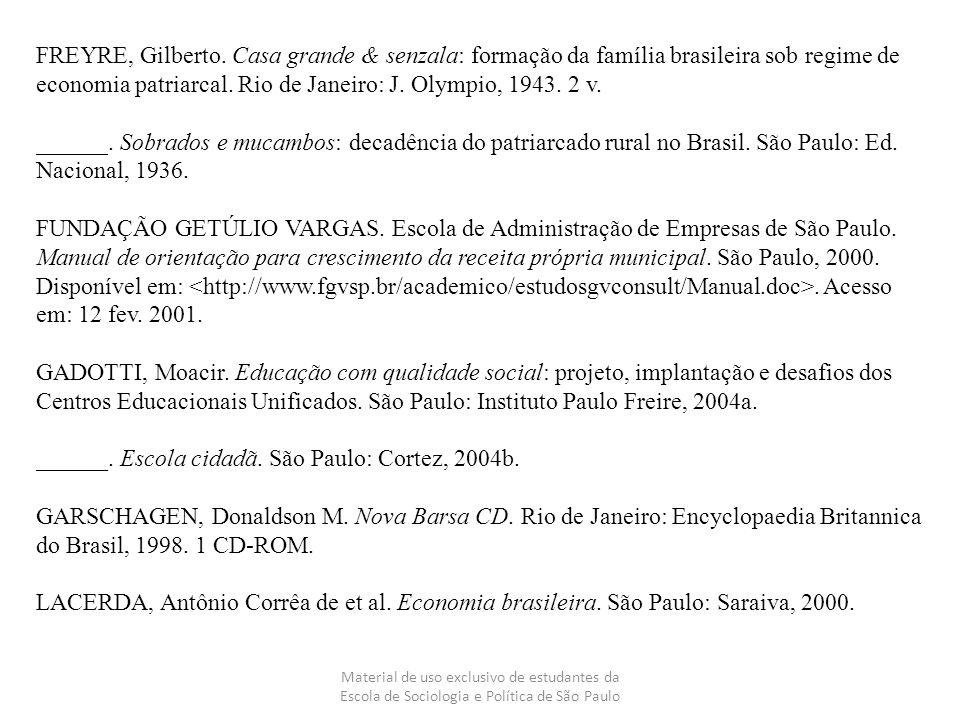 ______. Escola cidadã. São Paulo: Cortez, 2004b.