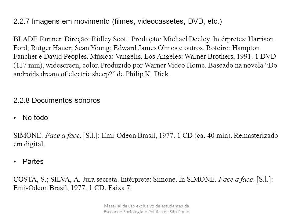 2.2.7 Imagens em movimento (filmes, videocassetes, DVD, etc.)