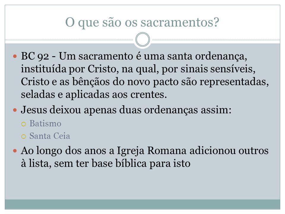 O que são os sacramentos