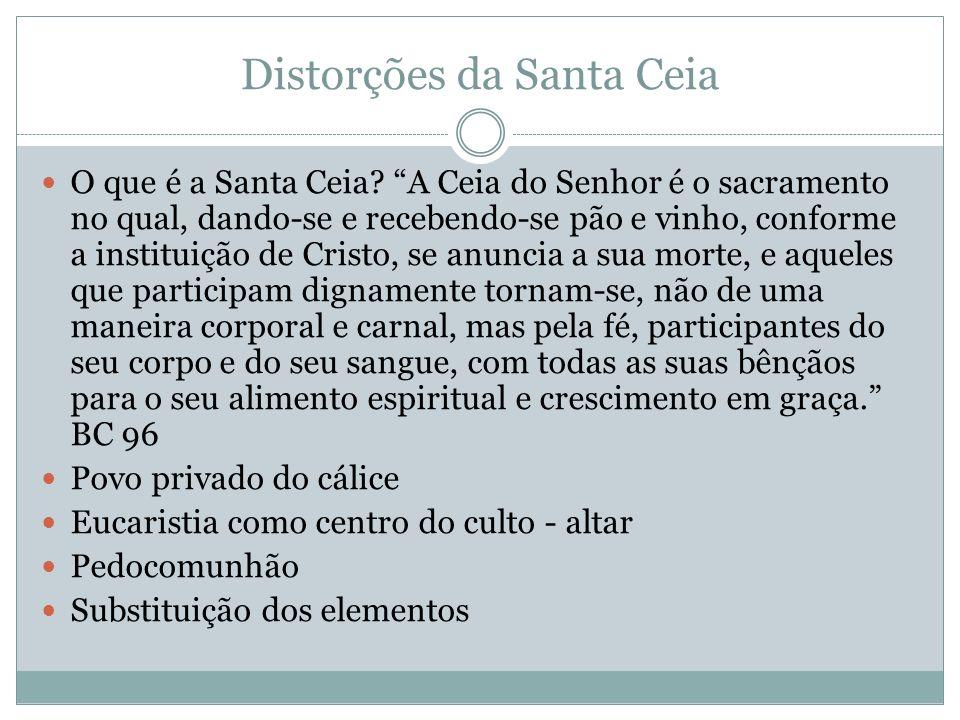Distorções da Santa Ceia