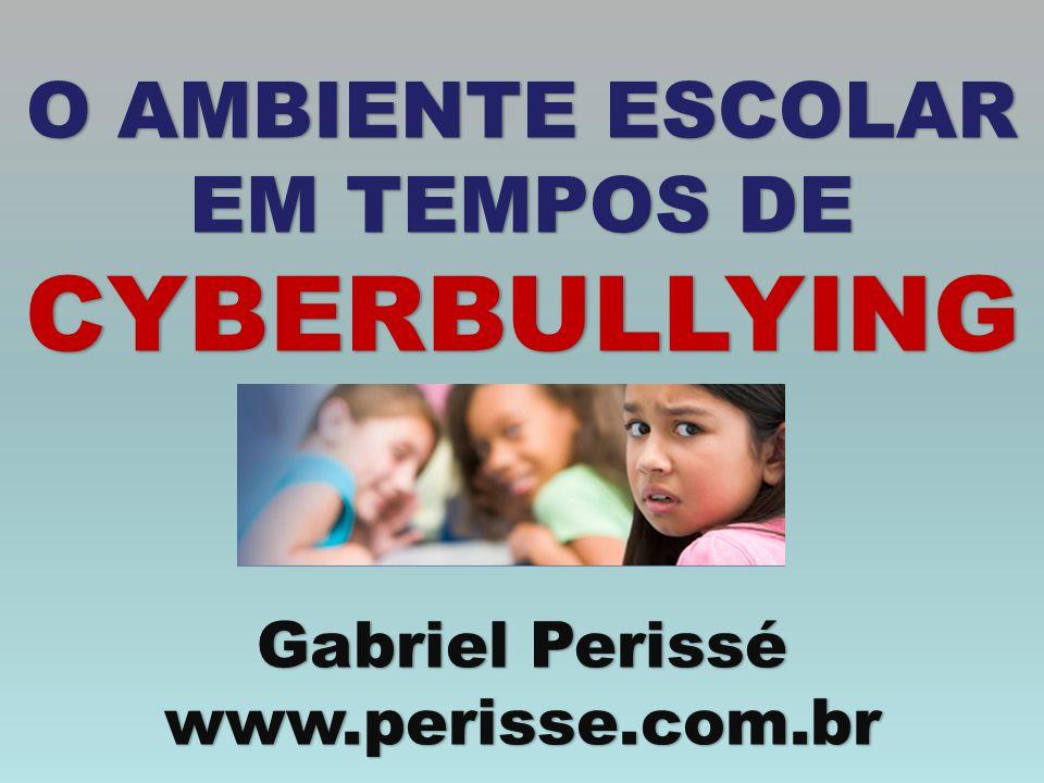 O AMBIENTE ESCOLAR EM TEMPOS DE CYBERBULLYING