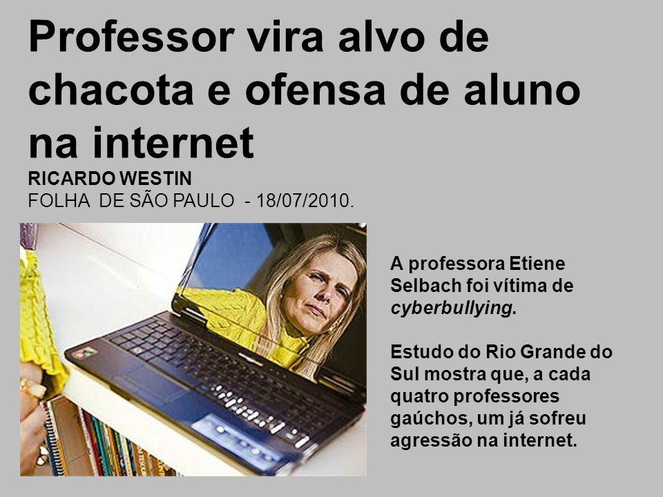 Professor vira alvo de chacota e ofensa de aluno na internet