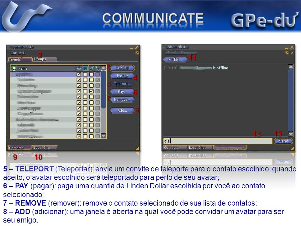 COMMUNICATE 1 2. 11. 3. 4. 5. 6. 7. 8. 12 13. 9 10.