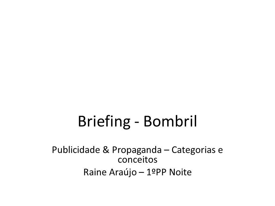 Briefing - Bombril Publicidade & Propaganda – Categorias e conceitos