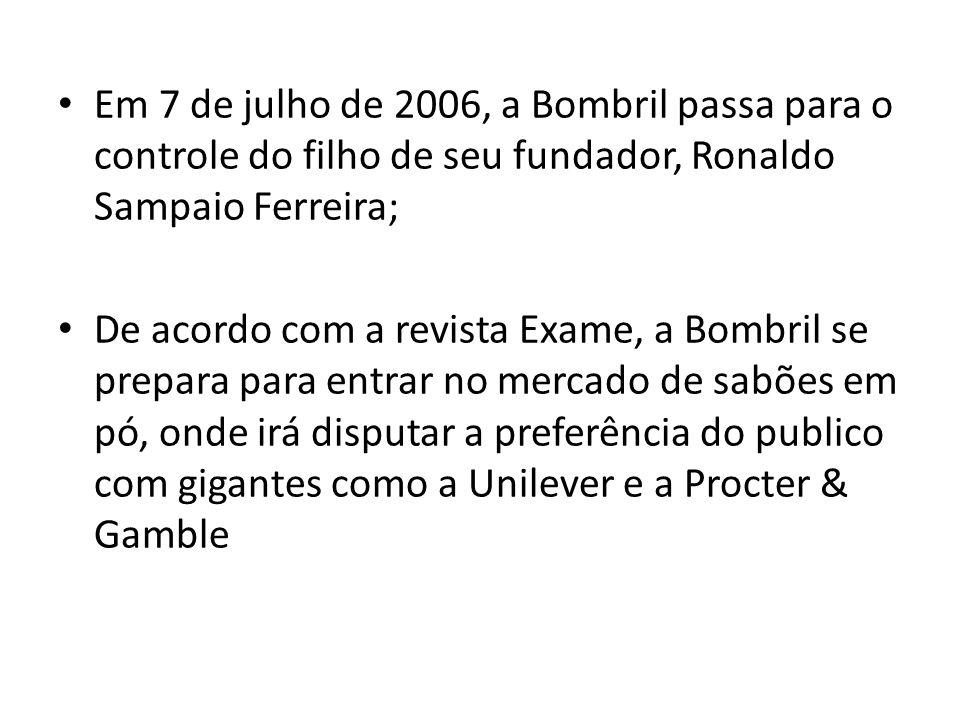 Em 7 de julho de 2006, a Bombril passa para o controle do filho de seu fundador, Ronaldo Sampaio Ferreira;