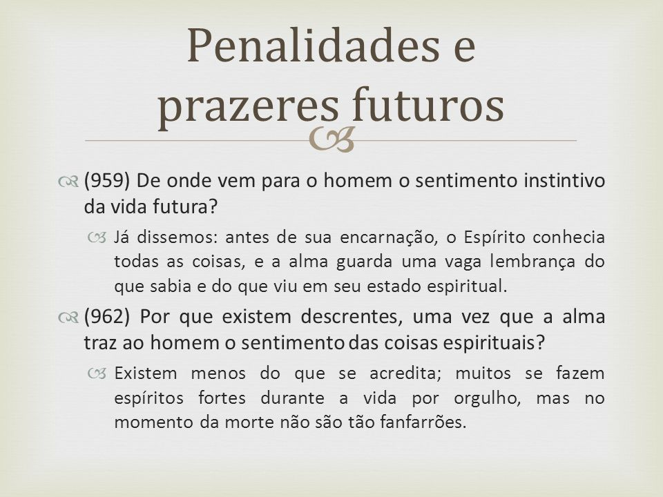 Penalidades e prazeres futuros