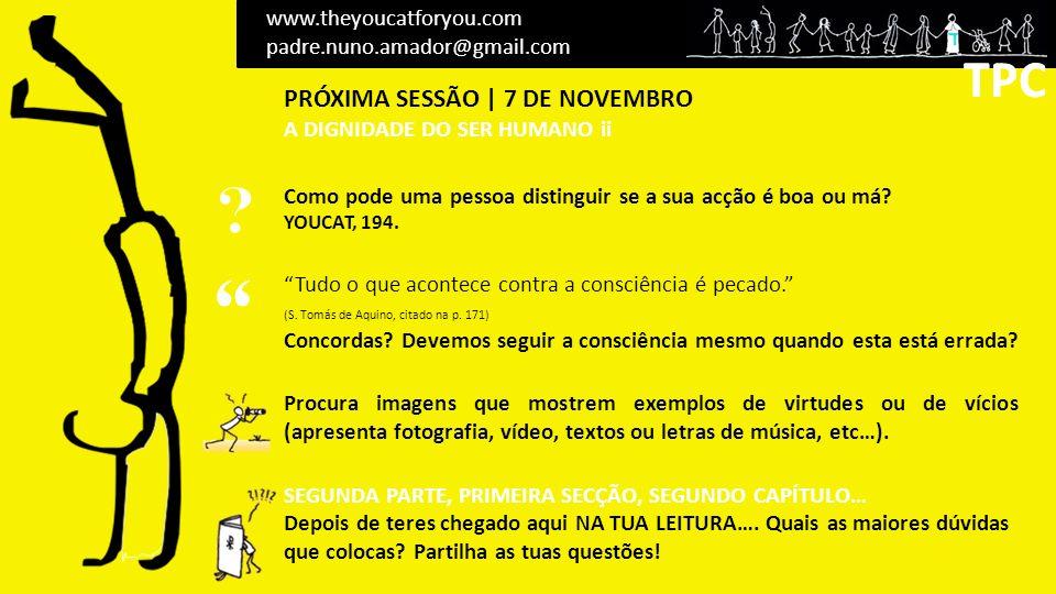 TPC TPC PRÓXIMA SESSÃO | 7 DE NOVEMBRO www.theyoucatforyou.com