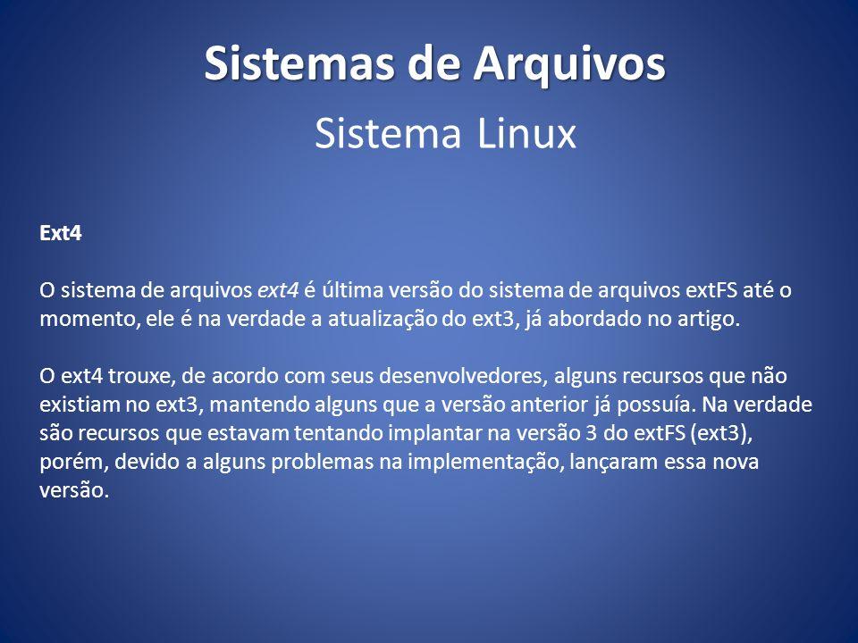 Sistemas de Arquivos Sistema Linux Ext4