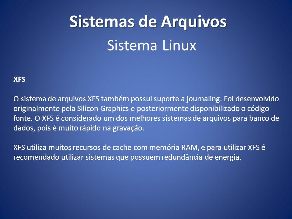 Sistemas de Arquivos Sistema Linux XFS