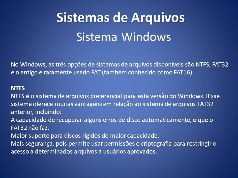 Sistemas de Arquivos Sistema Windows