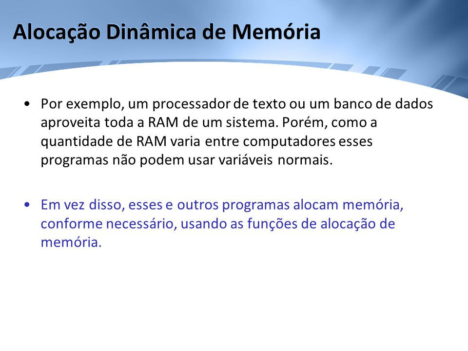 Alocação Dinâmica de Memória