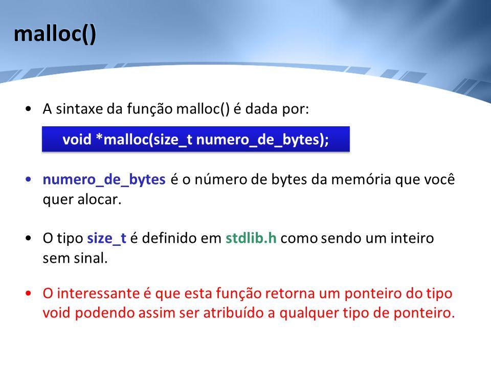 void *malloc(size_t numero_de_bytes);