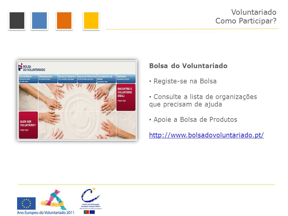 Como Participar Voluntariado Como Participar Bolsa do Voluntariado