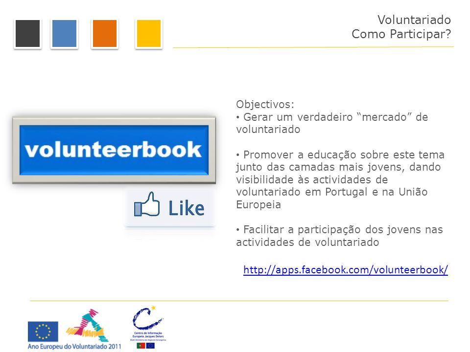 Voluntariado Como Participar http://apps.facebook.com/volunteerbook/